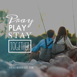 Pray Play Stay Together