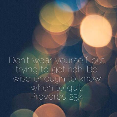 Proverbs 23:4