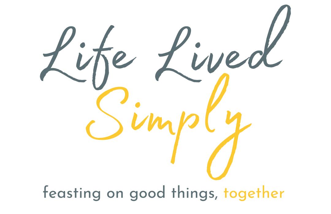 Life Lived Simply